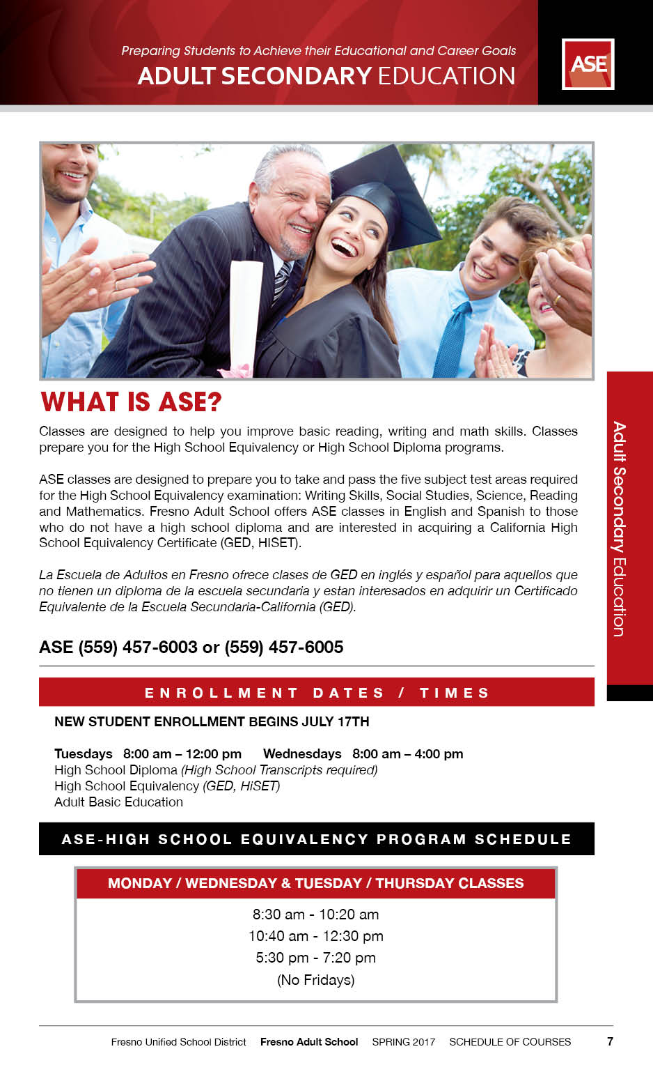 adult basic education Basic adult education programs are vital tools for people who do not speak english as a second language or are attempting to become american citizens some of these programs, such as ged programs, are helpful to individuals who want to receive a high school diploma some programs are available online.